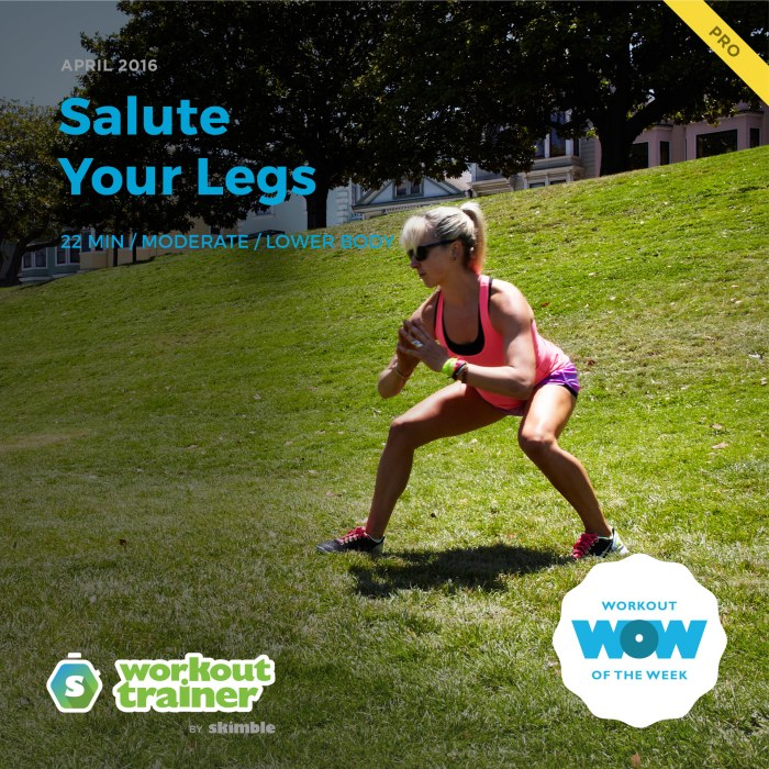 Skimble's Workout Trainer: Pro Workout of the Week - Salute Your Legs
