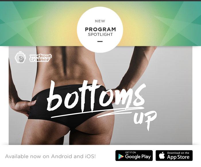Skimble's Workout Trainer Program Spotlight: Bottoms Up
