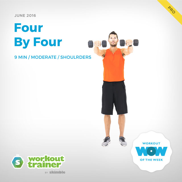 Workout Trainer by Skimble: Workout of the Week: Four By Four