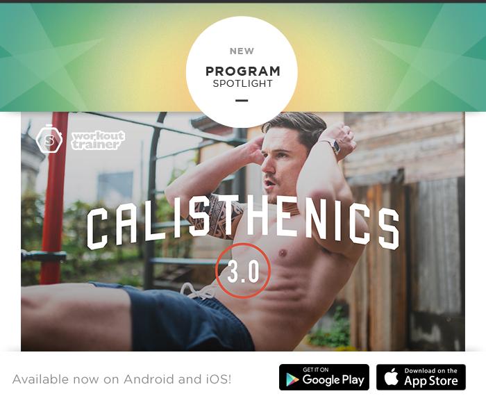 Skimble's Program Spotlight: Calisthenics 3.0