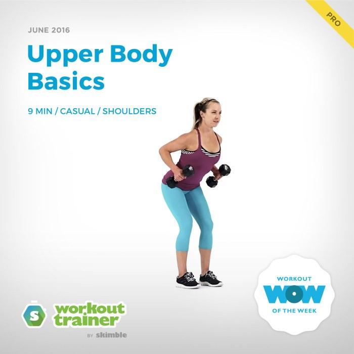 Skimble's Pro Workout of the Week: Upper Body Basics