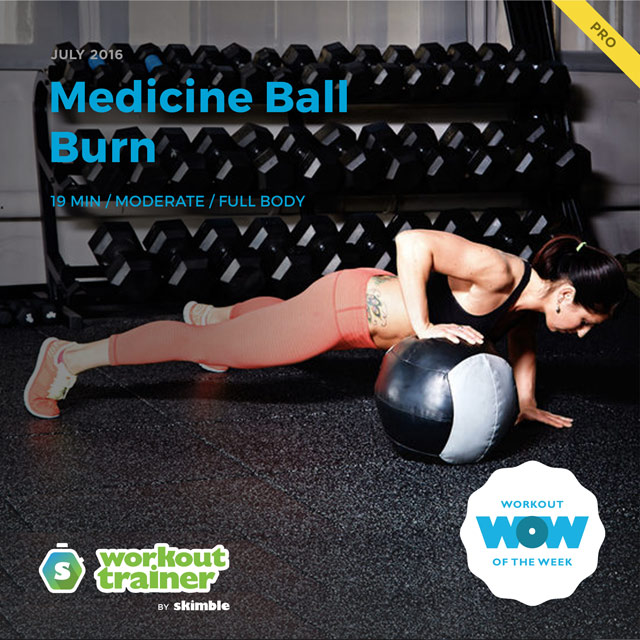 Workout Trainer by Skimble: Pro Workout of the Week: Medicine Ball Burn