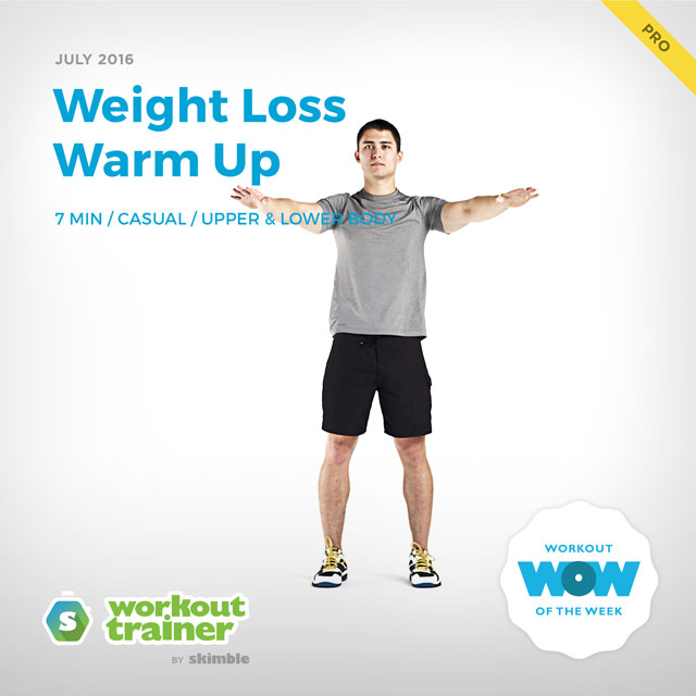 Workout Trainer by Skimble: Pro Workout of the Week: Weight Loss Warm Up