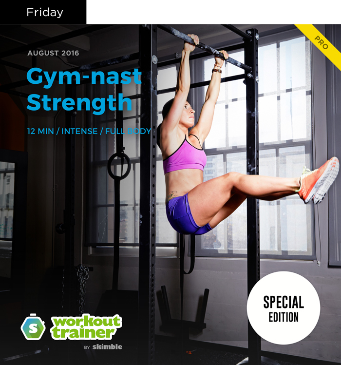 Workout Trainer by Skimble: Olympic Gold Series: Gym-nast Strength