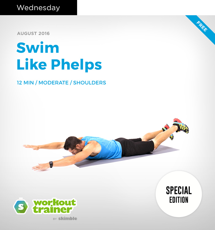 Workout Trainer by Skimble: Olympic Gold Series: Swim Like Phelps