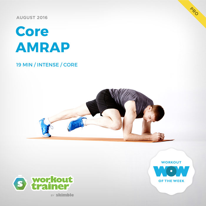 Workout Trainer by Skimble: Pro Workout of the Week: Core AMRAP