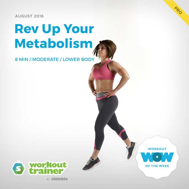 Workout Trainer by Skimble: Pro Workout of the Week: Rev Up Your Metabolism