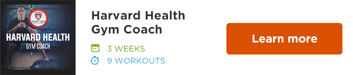 Workout Trainer by Skimble: Program Spotlight: Harvard Health Gym Coach