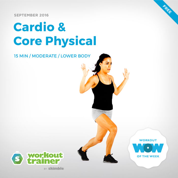 Workout Trainer by Skimble: Free Workout of the Week: Cardio & Core Physical