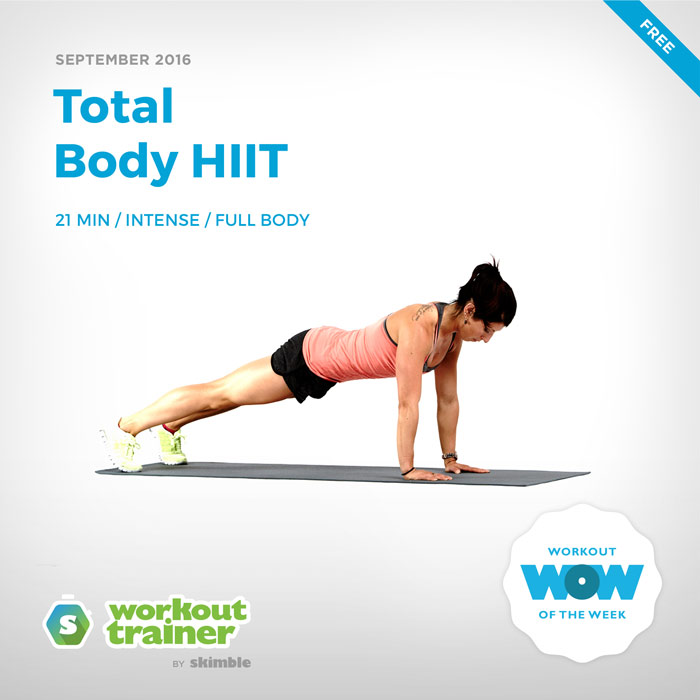 Workout Trainer by Skimble: Free Workout of the Week: Total Body HIIT