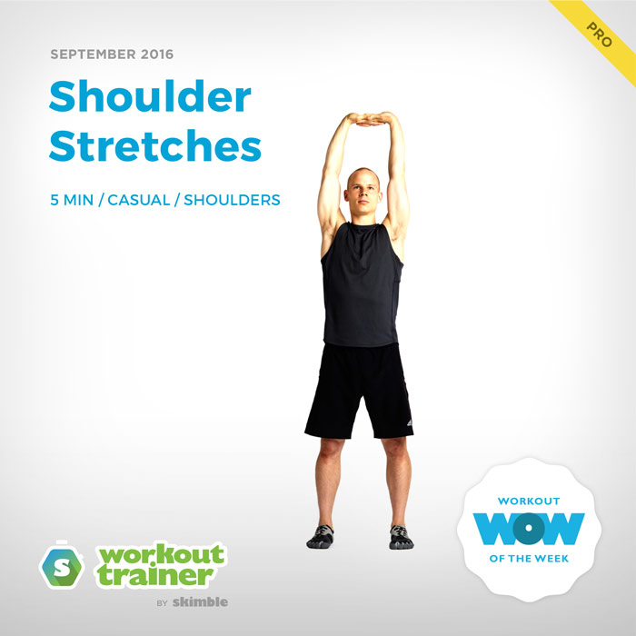 Workout Trainer by Skimble: Pro Workout of the Week: Shoulder Stretches