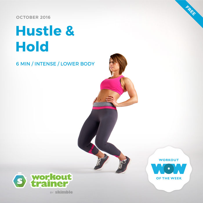 Workout Trainer by Skimble: Free Workout of the Week: Hustle & Hold