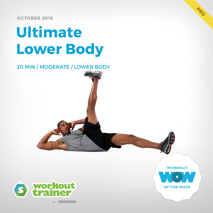 Workout Trainer by Skimble: Pro Workout of the Week: Ultimate Lower Body