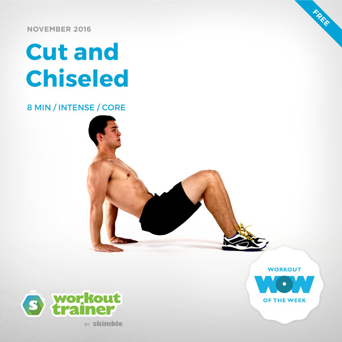 Workout Trainer by Skimble: Free Workout of the Week: Cut and Chiseled