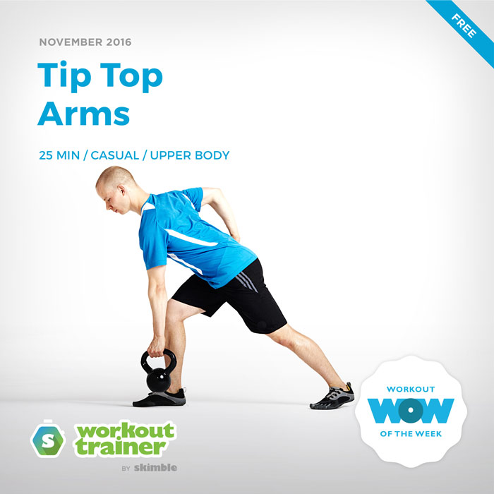 Workout Trainer by Skimble: Free Workout of the Week: Tip Top Arms