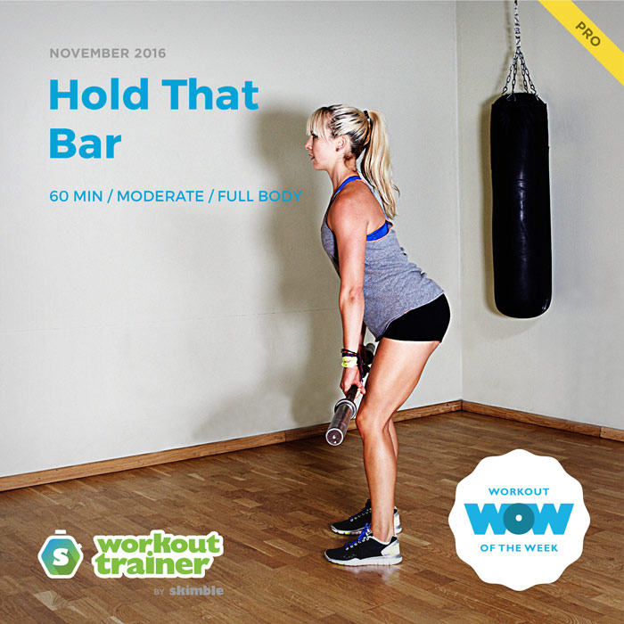 Workout Trainer by Skimble: Pro Workout of the Week: Hold That Bar