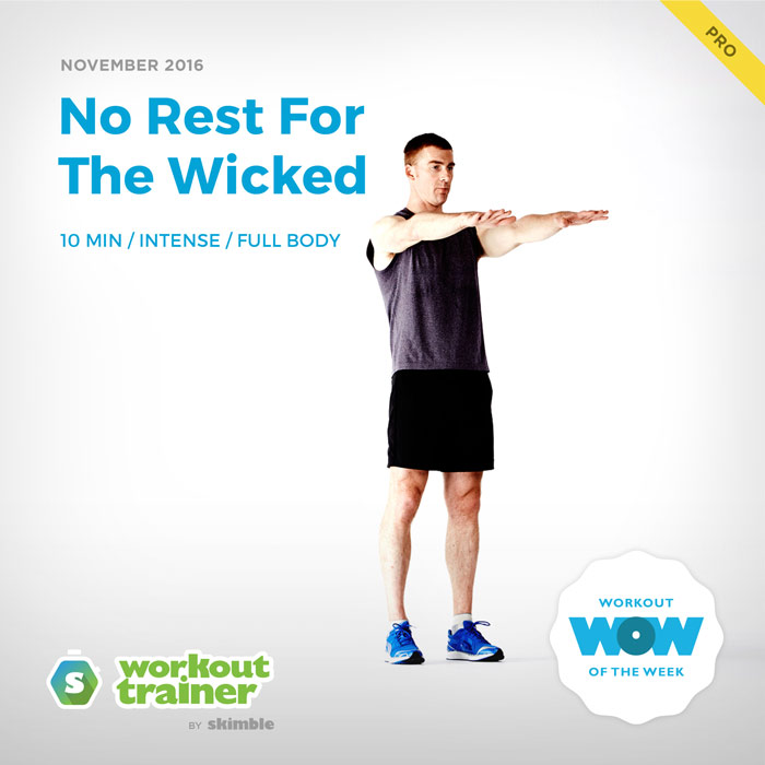 Workout Trainer by Skimble: Pro Workout of the Week: No Rest for the Wicked