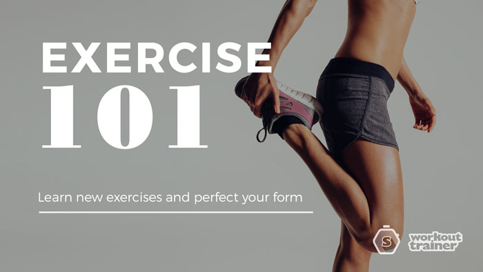 Workout Trainer by Skimble: Exercise 101: Learn New Exercises