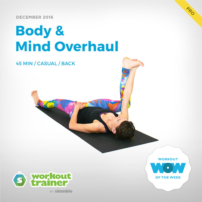 Workout Trainer by Skimble: Pro Workout of the Week: Body & Mind Overhaul