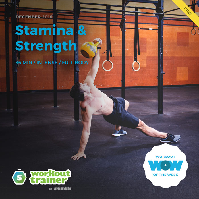 Workout Trainer by Skimble: Pro Workout of the Week: Stamina & Strength