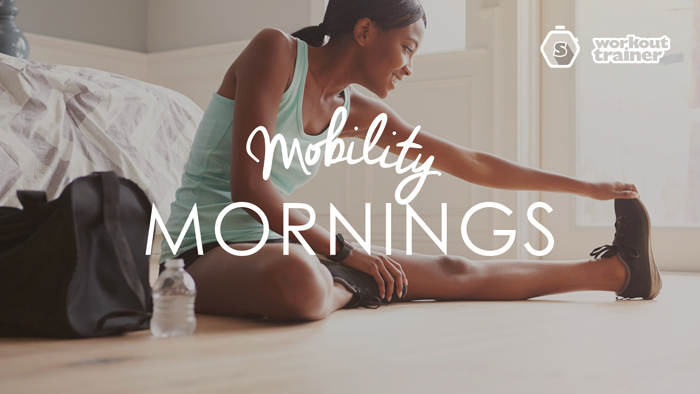 Workout Trainer by Skimble: Program Spotlight: Mobility Mornings