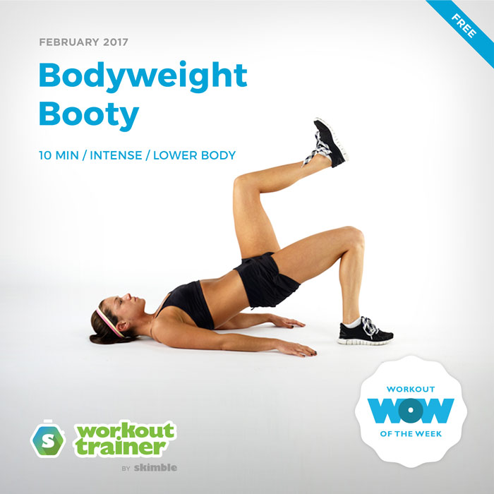 Workout Trainer by Skimble: Free Workout of the Week: Bodyweight Booty
