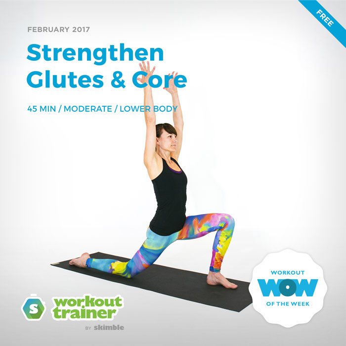 Workout Trainer by Skimble: Free Workout of the Week: Strengthen Glutes & Core
