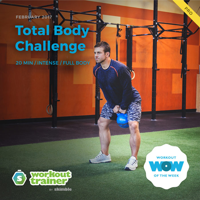 Workout Trainer by Skimble: Pro Workout of the Week: Total Body Challenge