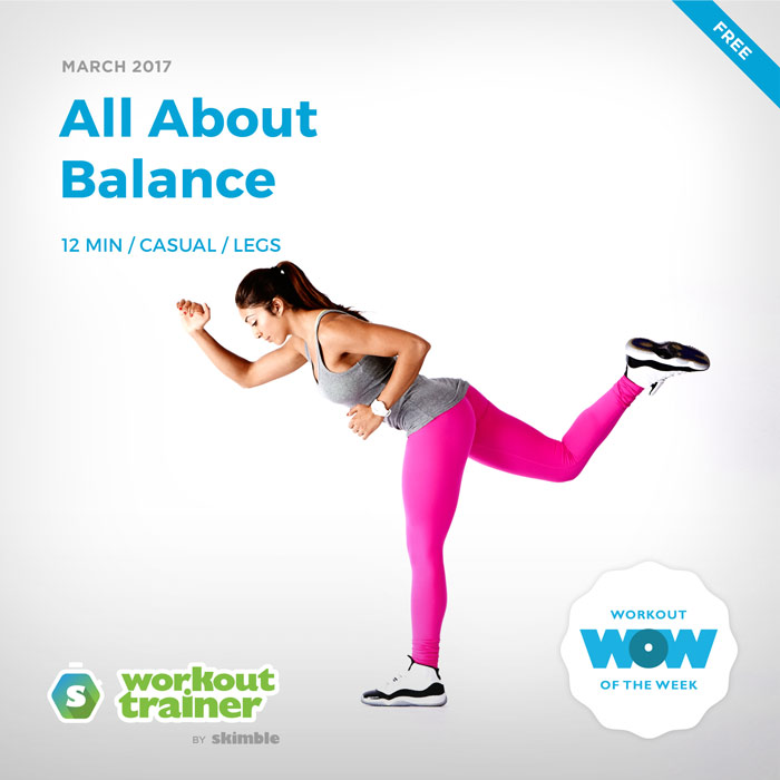 Workout Trainer by Skimble: Free Workout of the Week: All About Balance