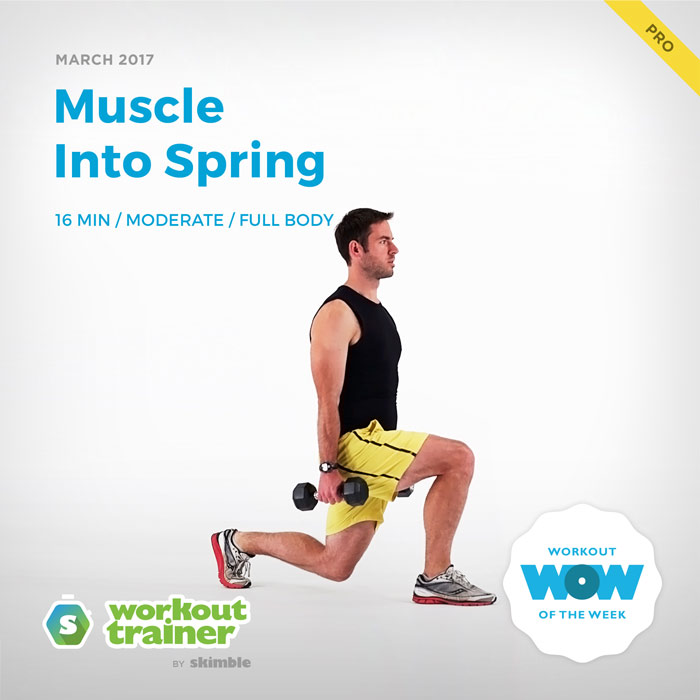 Workout Trainer by Skimble: Pro Workout of the Week: Muscle Into Spring