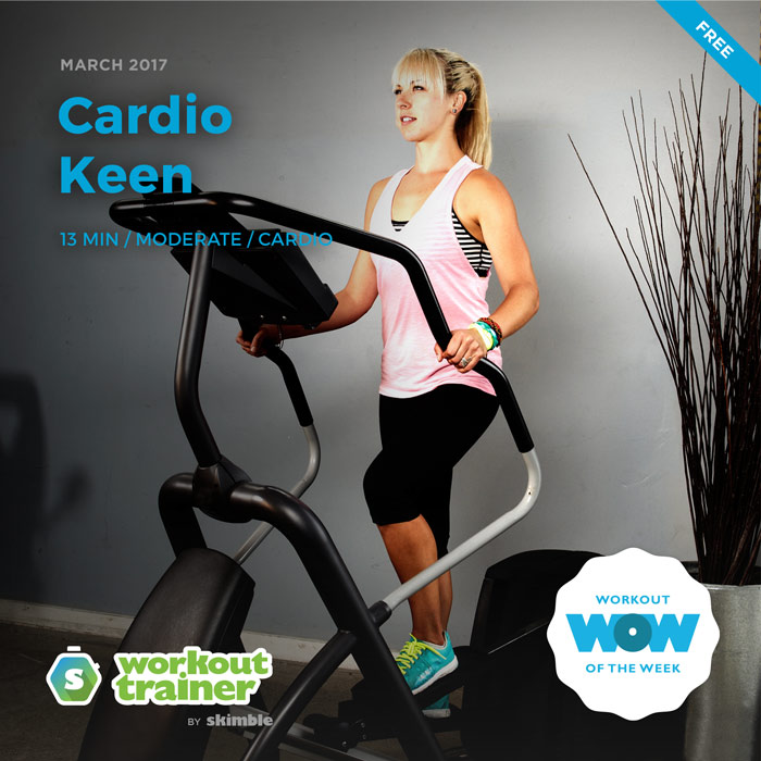 Workout Trainer by Skimble: Free Workout of the Week: Cardio Keen