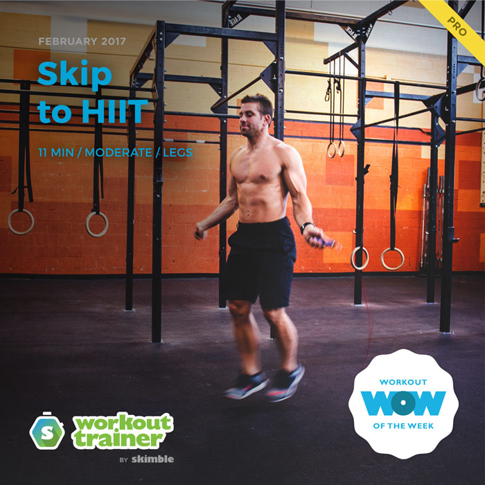 Workout Trainer by Skimble: Pro Workout of the Week: Skip to HIIT