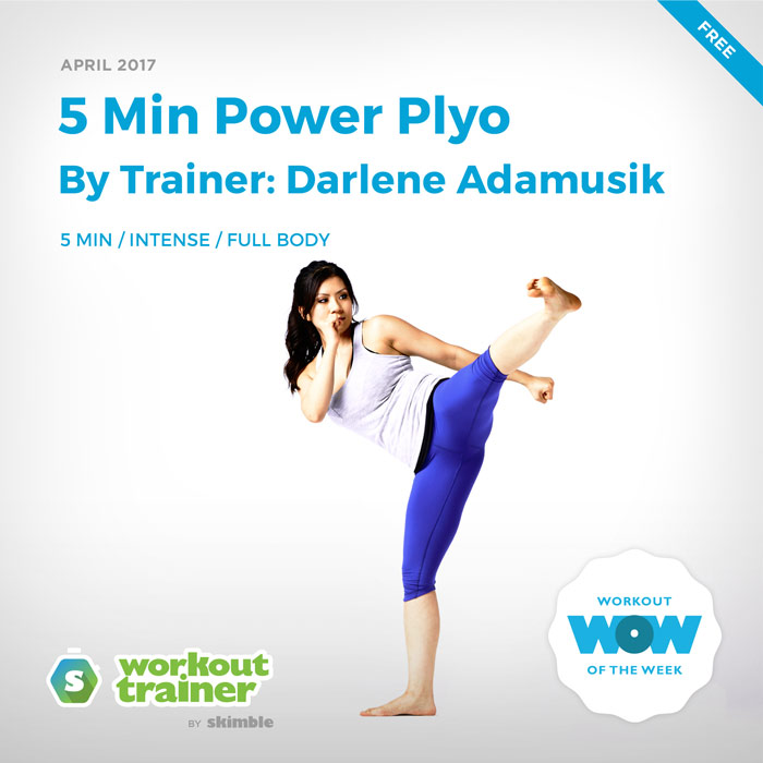 Workout Trainer by Skimble: Free Workout of the Week (By Trainer Darlene Adamusik)
