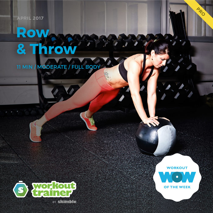 Workout Trainer by Skimble: Pro Workout of the Week: Row & Throw