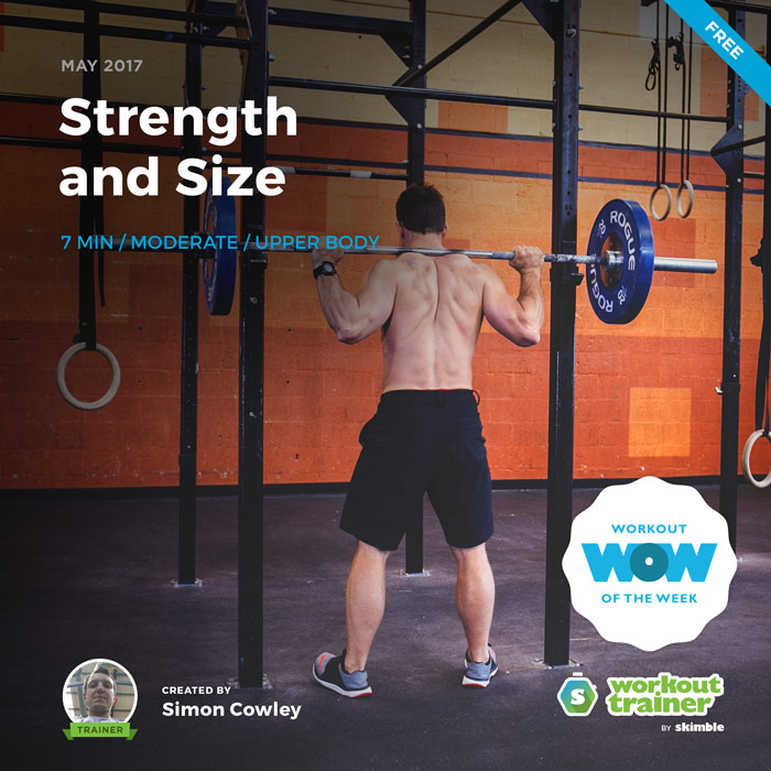 Workout Trainer by Skimble: Free Workout of the Week: Strength and Size by Simon Cowley