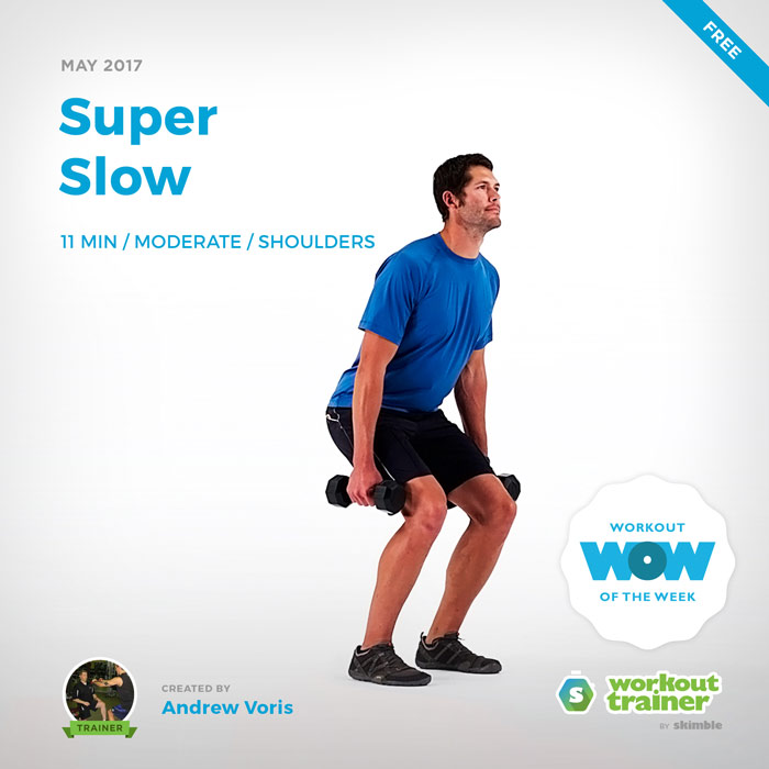 Workout Trainer by Skimble: Free Workout of the Week: Super Slow (by Andrew Voris)