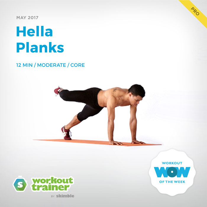 Workout Trainer by Skimble: Pro Workout of the Week: Hella Planks
