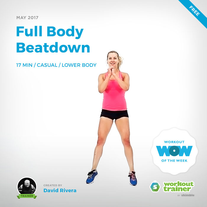 Workout Trainer by Skimble: Free Workout of the Week: Full Body Beatdown (by David Rivera)