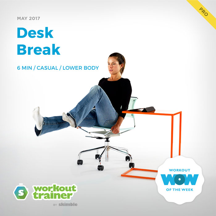 Workout Trainer by Skimble: Pro Workout of the Week: Desk Break