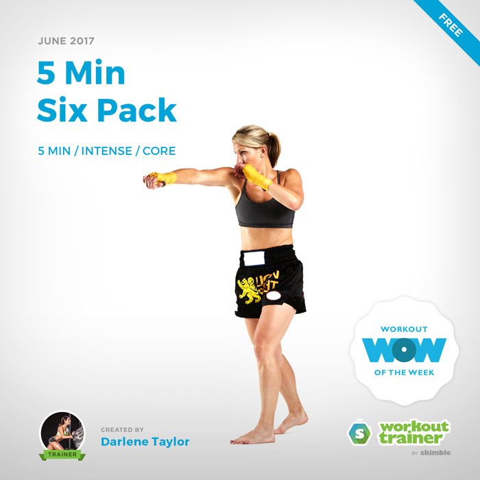 Workout Trainer by Skimble: Free Workout of the Week: 5 Min Six Pack by Darlene Taylor