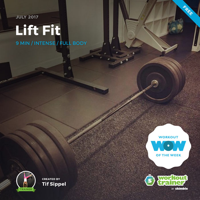 Workout Trainer by Skimble: Free Workout of the Week: Lift Fit by Tif Sippel