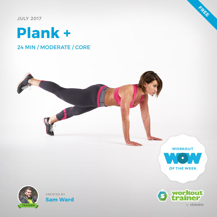 Workout Trainer by Skimble: Free Workout of the Week: Plank + by Sam Ward
