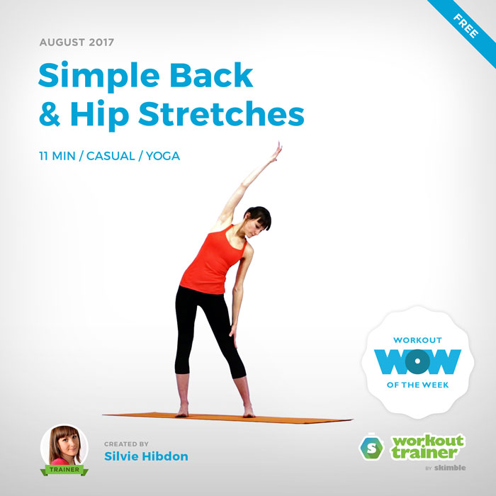 Workout Trainer by Skimble: Free Workout of the Week: Simple Back & Hip Stretches by Silvie Hibdon