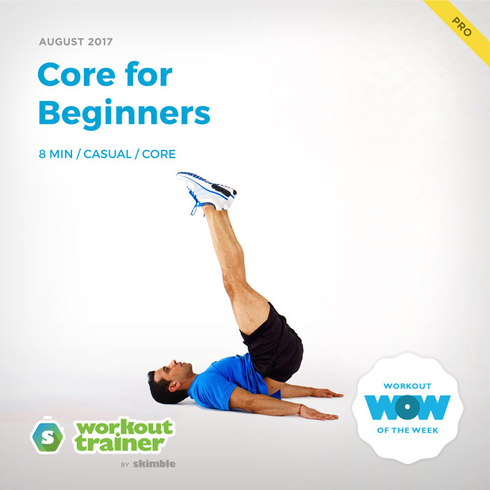 Workout Trainer by Skimble: Pro Workout of the Week: Core for Beginners