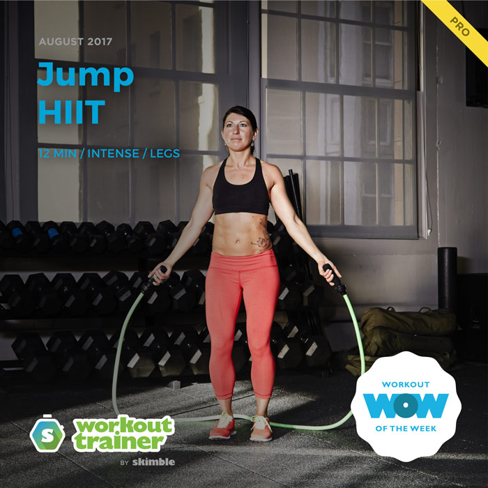 Workout Trainer by Skimble: Pro Workout of the Week: Jump HIIT