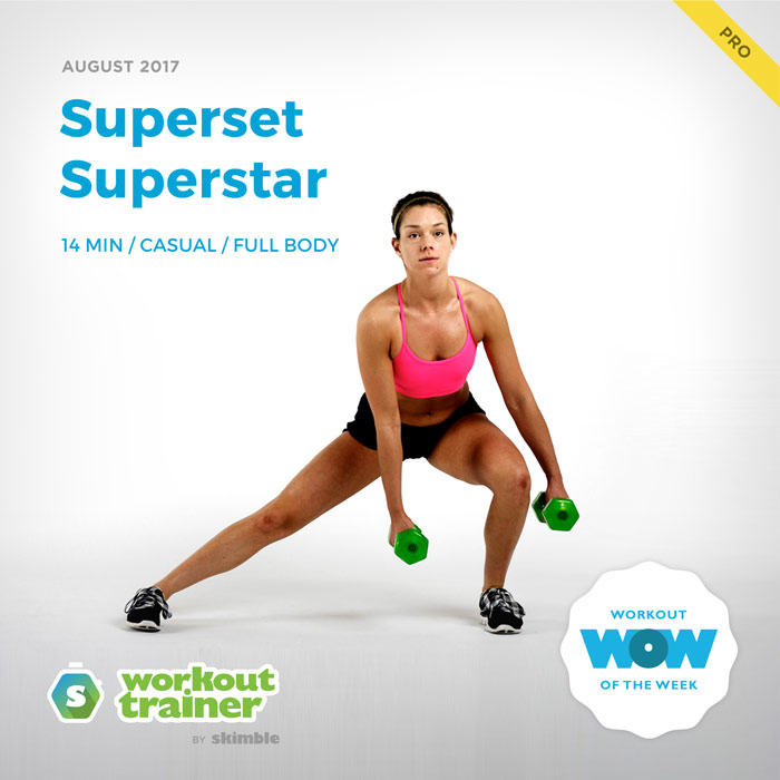Workout Trainer by Skimble: Pro Workout of the Week: Superset Superstar