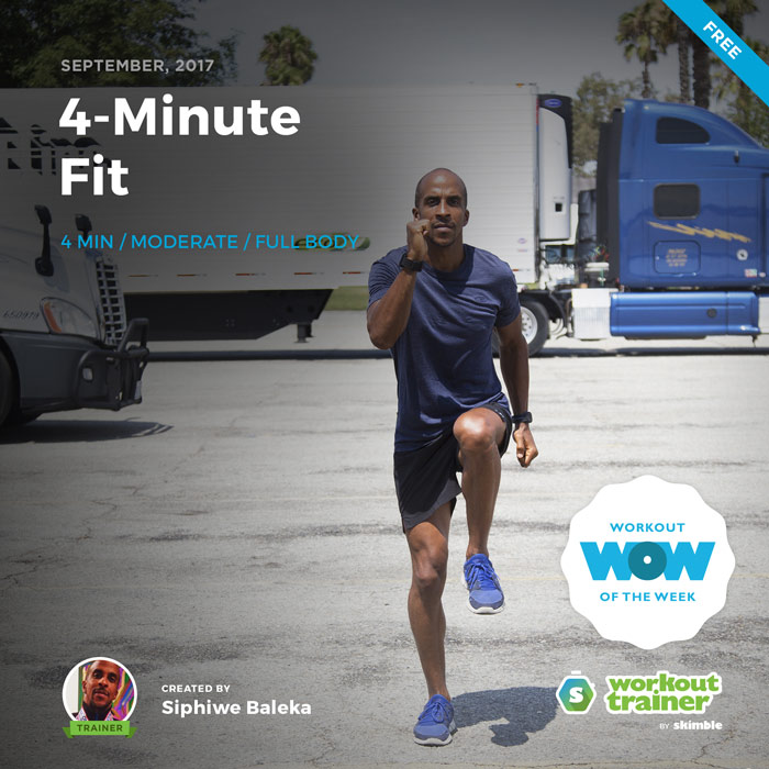 Workout Trainer by Skimble: Free Workout of the Week: 4-Minute Fit by Siphiwe Baleka