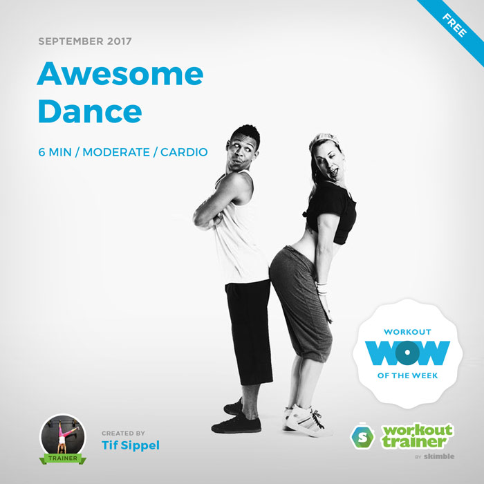 Workout Trainer by Skimble: Free Workout of the Week: Awesome Dance by Tif Sippel