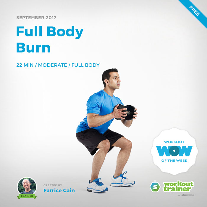 Workout Trainer by Skimble: Free Workout of the Week: Full Body Burn by Farrice Cain
