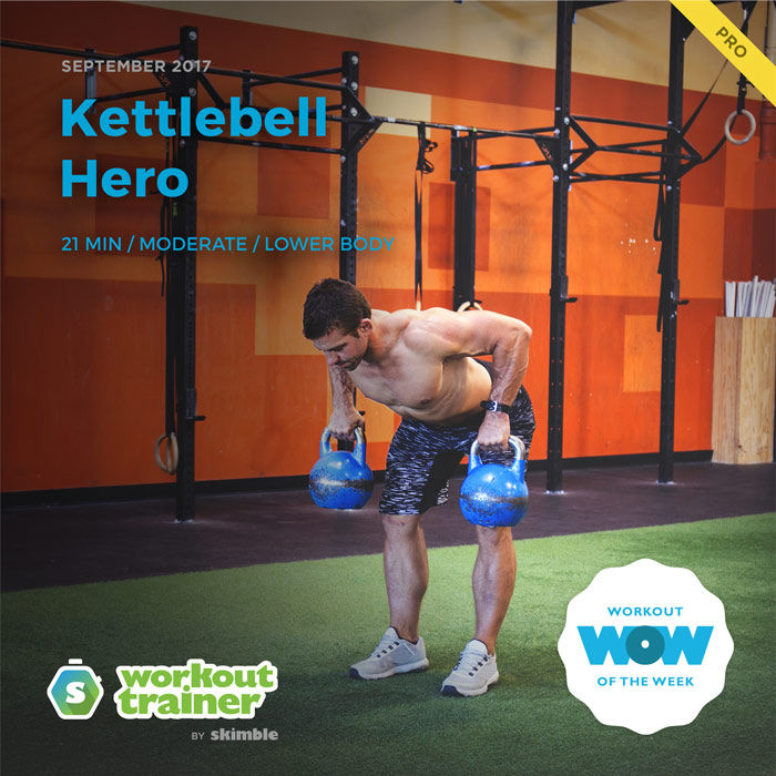 Workout Trainer by Skimble: Pro Workout of the Week: Kettlebell Hero